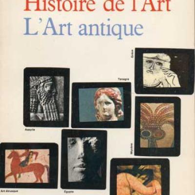 Histoire de l'art L'art antique par Elie Faure