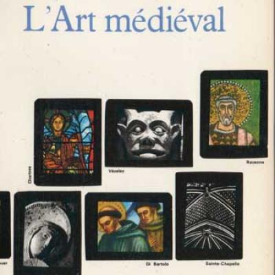 Histoire de l'art L'art médiéval par Elie Faure