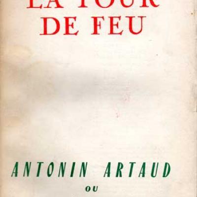 La Tour de Feu Antonin Artaud ou la santé des poètes VENDU