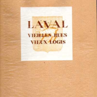 Le Solleuz Jean Laval Vieilles rues Vieux logis Lithographies originales de Berthe Marcou