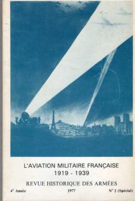 L'aviation militaire française 1919-1939