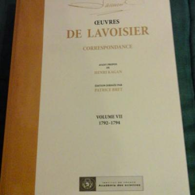 Lavoisier Oeuvres Correspondance Volume VII 1792-1794