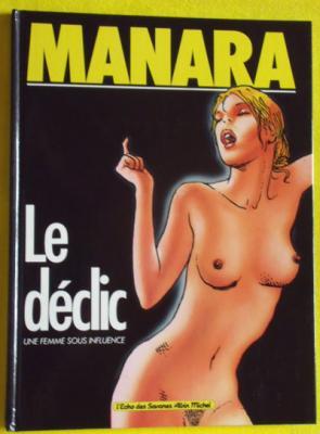 Le déclic par Manara