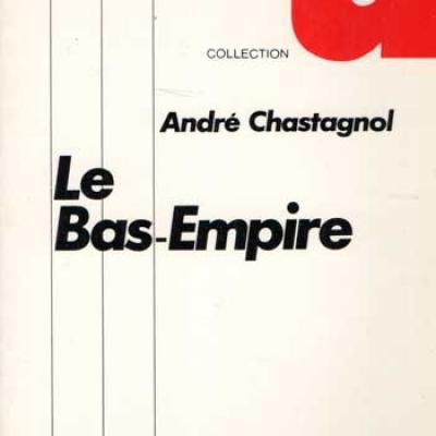 Chastagnol André Le Bas-Empire