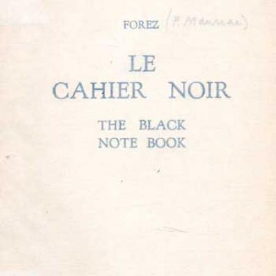 Forez (Mauriac) Le cahier noir The Black Note Book