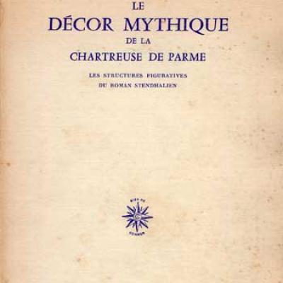 Le décor mythique de la Chartreuse de Parme par Gilbert Durand