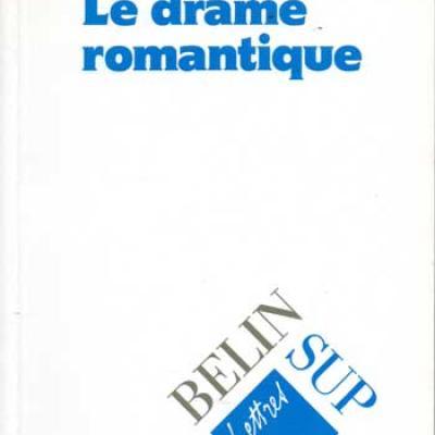 Ubersfeld Anne Le drame romantique
