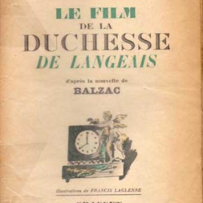 Le film de la duchesse de Langeais d'après la nouvelle de Balzac par G.Giraudoux