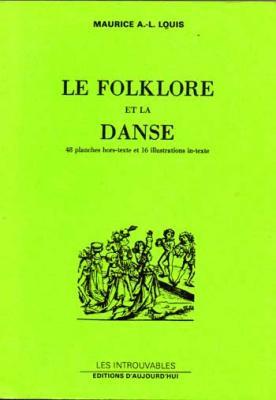 Louis Maurice A.L. Le Folklore et la danse