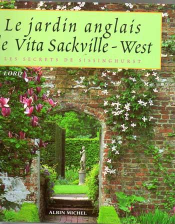 Lord tony le jardin anglais de vita sackville west for Jardin anglais histoire
