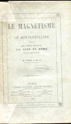 Loubert J.B. L'abbé Le magnétisme et le somnambulisme