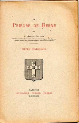 Grosse-Duperon Le Prieuré de Berne