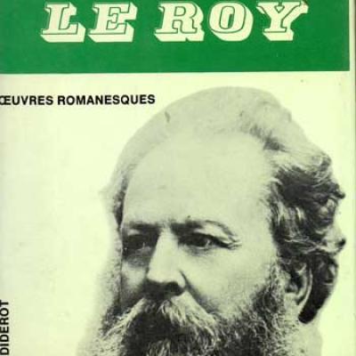 Le Roy Eugène Oeuvres romanesques