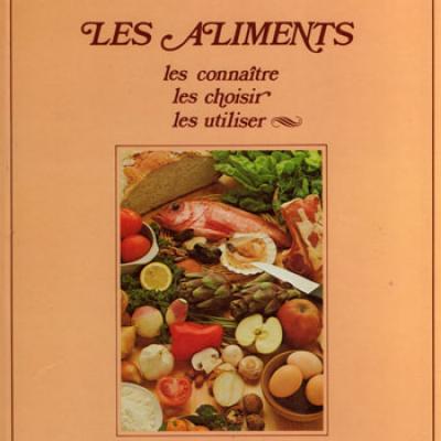 Les aliments par Josette Lyon