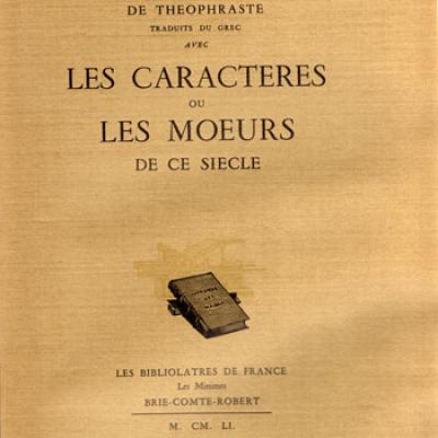 La Bruyère. Les caractères de Theophraste
