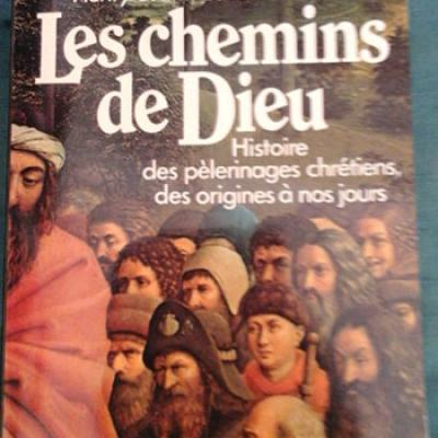 Chélini et Branthomme Les chemins de Dieu