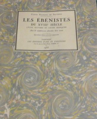 De Salverte F. Les ébénistes du XVIII siècle Leurs oeuvres et leurs marques VENDU