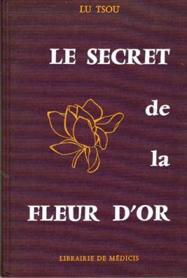 Lu Tsou Le secret de la fleur d'or