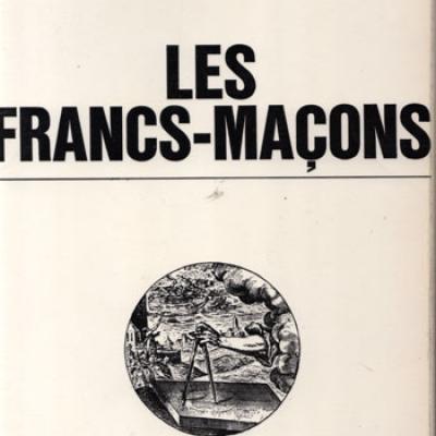 Les francs-maçons par Alain Guichard