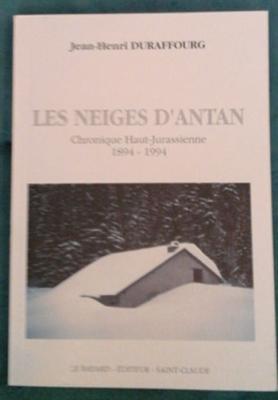 Duraffourg Jean-Henri Les neiges d'antan Chronique Haut-Jurassienne