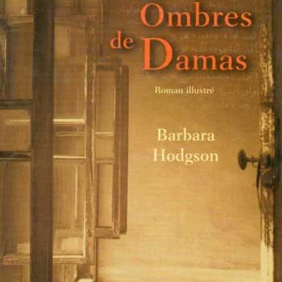 Les ombres de Damas par Barbara Hodgson