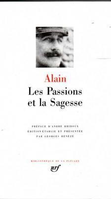 Alain Les Passions et la Sagesse