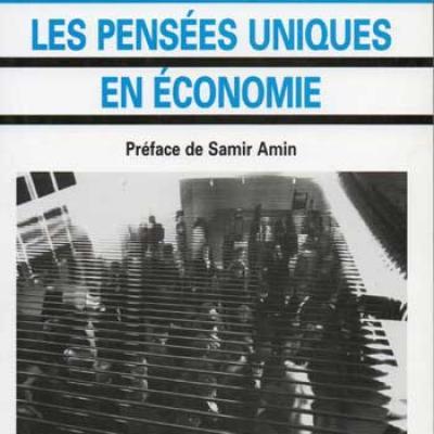 Les pensées uniques en économie par Hakim Ben Hammouda