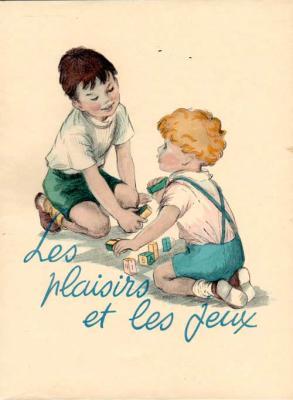Duhamel G. Les plaisirs et les jeux Illustrations de Renée Ringel