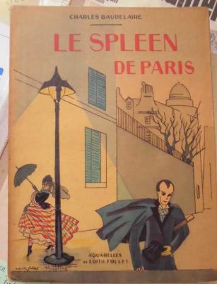 Baudelaire Le Spleen de Paris Aquarelles de Edith Follet VENDU
