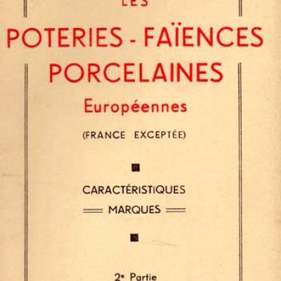 Tardy présente Les poteries-faïences porcelaines européennes (France exceptée)