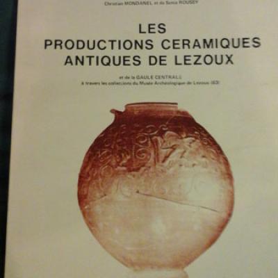 Collectif Les productions céramiques antiques de Lezoux