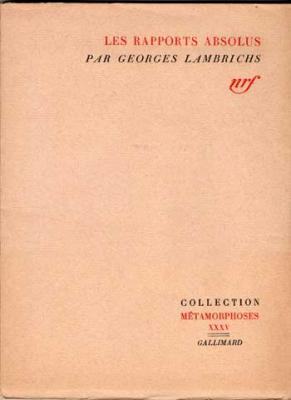 Les rapports absolus par Georges Lambrichs