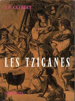 Clébert J.P. Les Tziganes