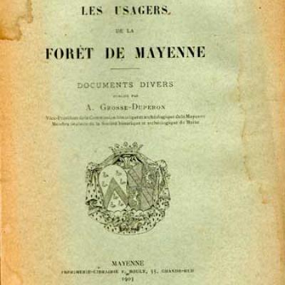 Grosse-Duperon Les usagers de la Forêt de Mayenne
