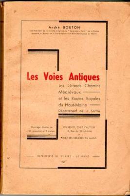 Bouton André Les voies antiques