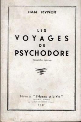 Les voyages de Psychodore Philosophie cynique par Han Ryner