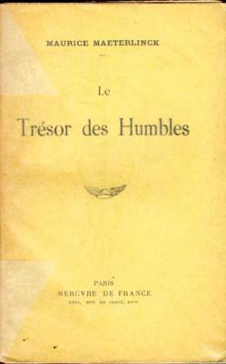 Maeterlinck Maurice Le Trésor des Humbles