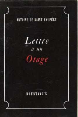 De Saint Exupéry Lettre à un otage Edition originale VENDU