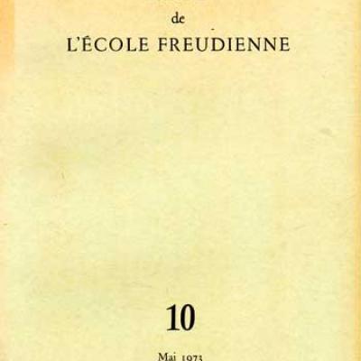 Collectif Lettres de l'école freudienne Numéro 10 Mai 1973