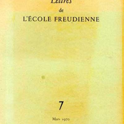 Collectif Lettres de l'école freudienne Numéro 7 Mars 1970