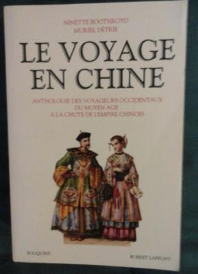 Boothroyd M. et Détrie M. Le voyage en Chine