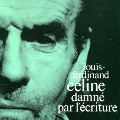 Guénot Jean Louis-Ferdinand Céline damné par l'écriture VENDU