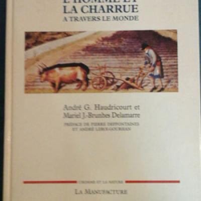 Haudricourt et Brunhes Delamarre L'homme et la charrue
