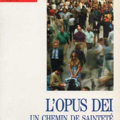 L'Opus Dei un chemin de sainteté par Guiseppe Romano