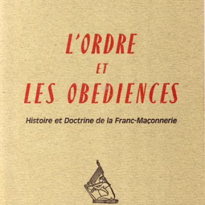 L'ordre et les obédiences par Maurice Lepage