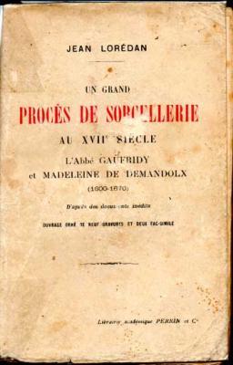 Lorédan Jean Un grand procès de sorcellerie au XVII siècle
