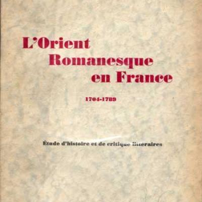 L'orient romanesque en France 1704-1789 par Marie-Louise Dufrenoy
