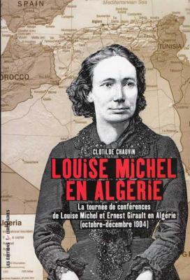 Louise Michel en Algérie par Clotilde Chauvin