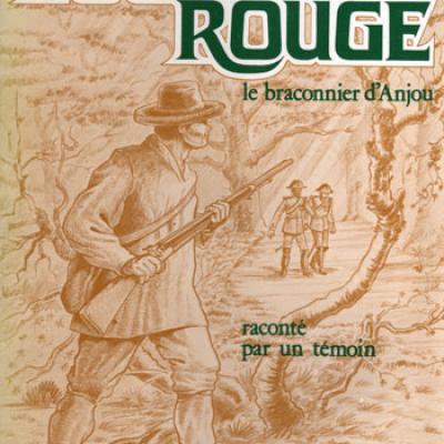 Louis Rougé le braconnier d'Anjou par Joseph Boutin