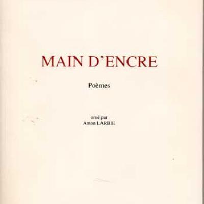 Main d'encre par Georges Jean Orné par Anton Larbie